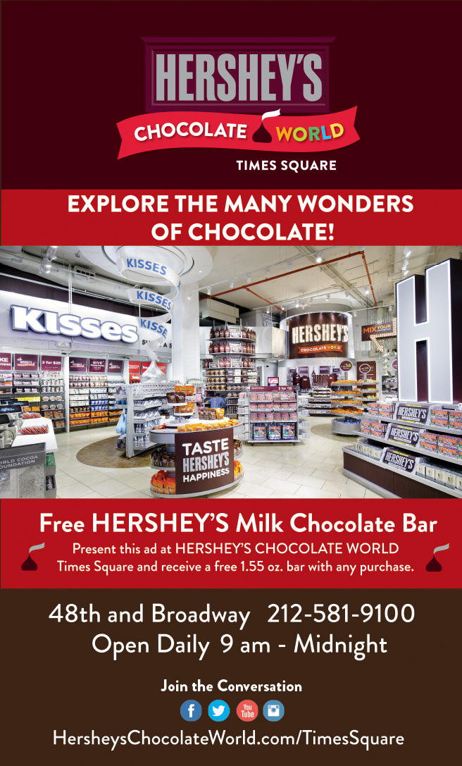Hershey's Chocolate World Times Square  - Free HERSHEY'S Milk Chocolate Bar -view coupon  Expires: 12/31/2016